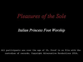 Italian princess foot worship Hd