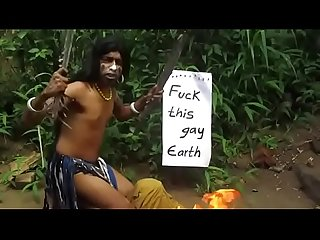 Indian Fuck Earth and call it gay while playing drums