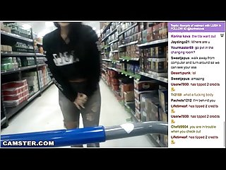Omg camgirl walking around public store doing crazy things must see