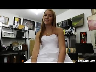 Sexy blonde pawns a wedding dress Xxx pawn